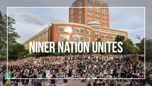 Niner Nation Unites
