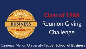 Tepper School Class of 1968 Reunion Challenge
