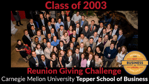 Tepper School Class of 2003 Reunion Challenge
