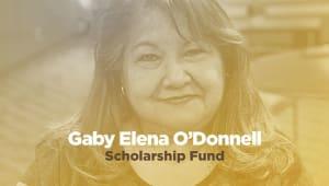 Gaby Elena O'Donnell Scholarship