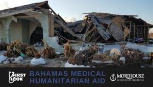 First Look - Bahamas Medical Humanitarian Aid