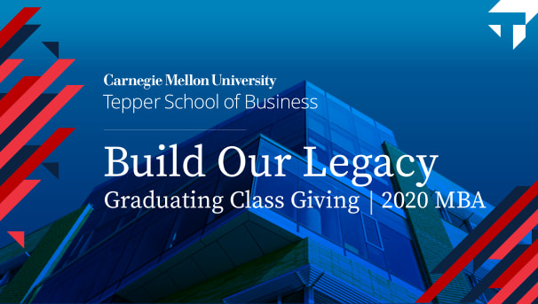 Cmu Graduation 2020.Tepper Reunions 2020 Mba Ptoh Graduating Class Giving Campaign