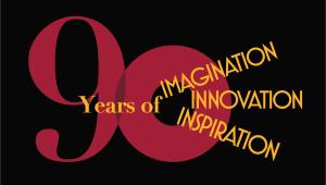 Celebrating 90 Years of Imagination, Innovation, and Inspiration