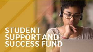 Student Support and Success Fund