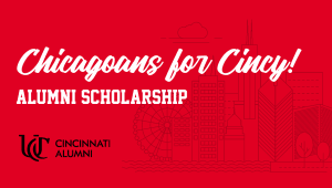 Chicagoans for Cincy! Alumni Scholarship