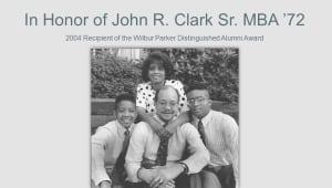 John R. Clark Sr., MBA '72 Legacy Campaign