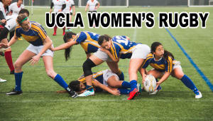 Help UCLA Women's Rugby Develop Our Program!