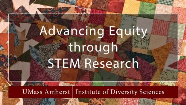 UMass Amherst Institute of Diversity Sciences