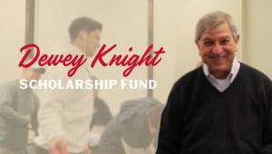 Dewey Knight Scholarship