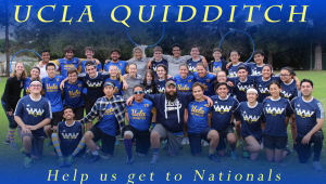 NEW STRETCH GOAL OF $6K! Help UCLA Quidditch Return to Nationals!