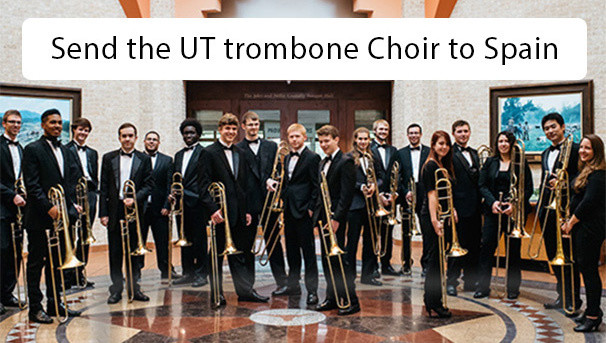 Send the UT Trombone Choir to Spain Image