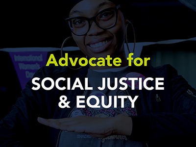 Advocate for Social Justice & Equity Tile Image