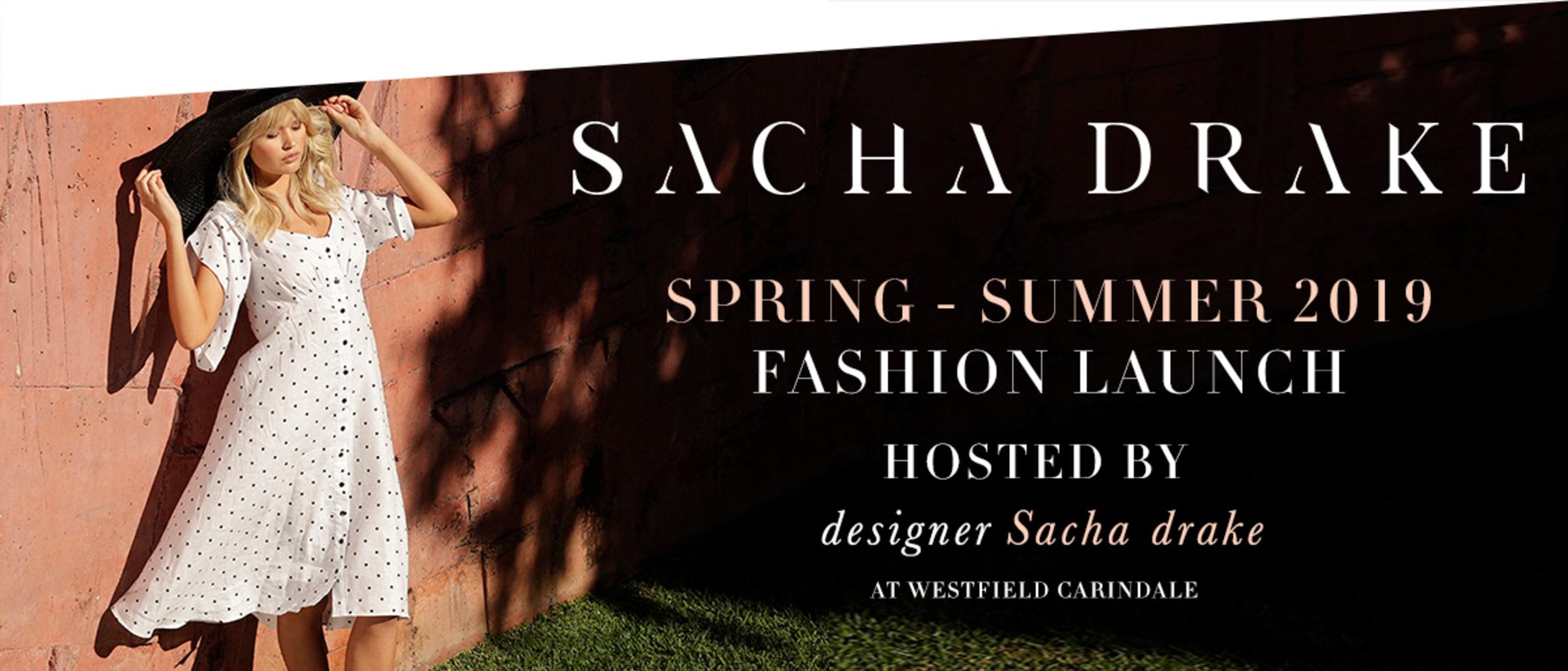 SACHA DRAKE Spring Launch Night