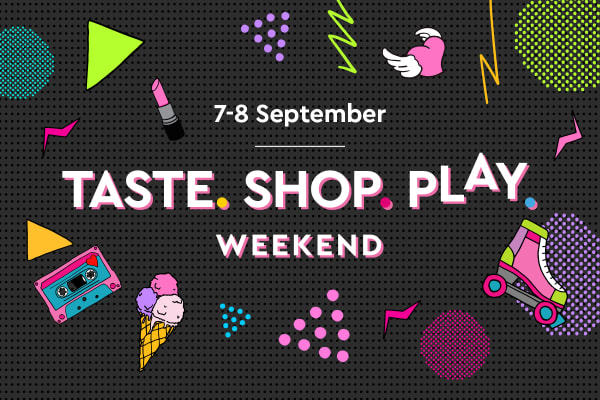 Taste. Shop. Play. weekend planner