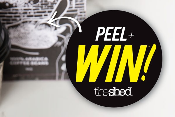 The Shed: peel & win promotion