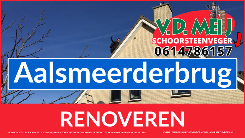 Tot ziens bij Van der Meij schoorsteenrenovatie Aalsmeerderbrug