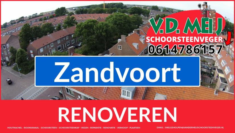 Tot ziens bij Van der Meij schoorsteen renovatie Zandvoort