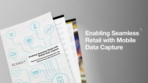 How Mobile Data Capture Makes Seamless Retail a Reality