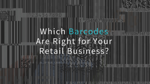 Which Barcodes Are Right for Your Retail Business?