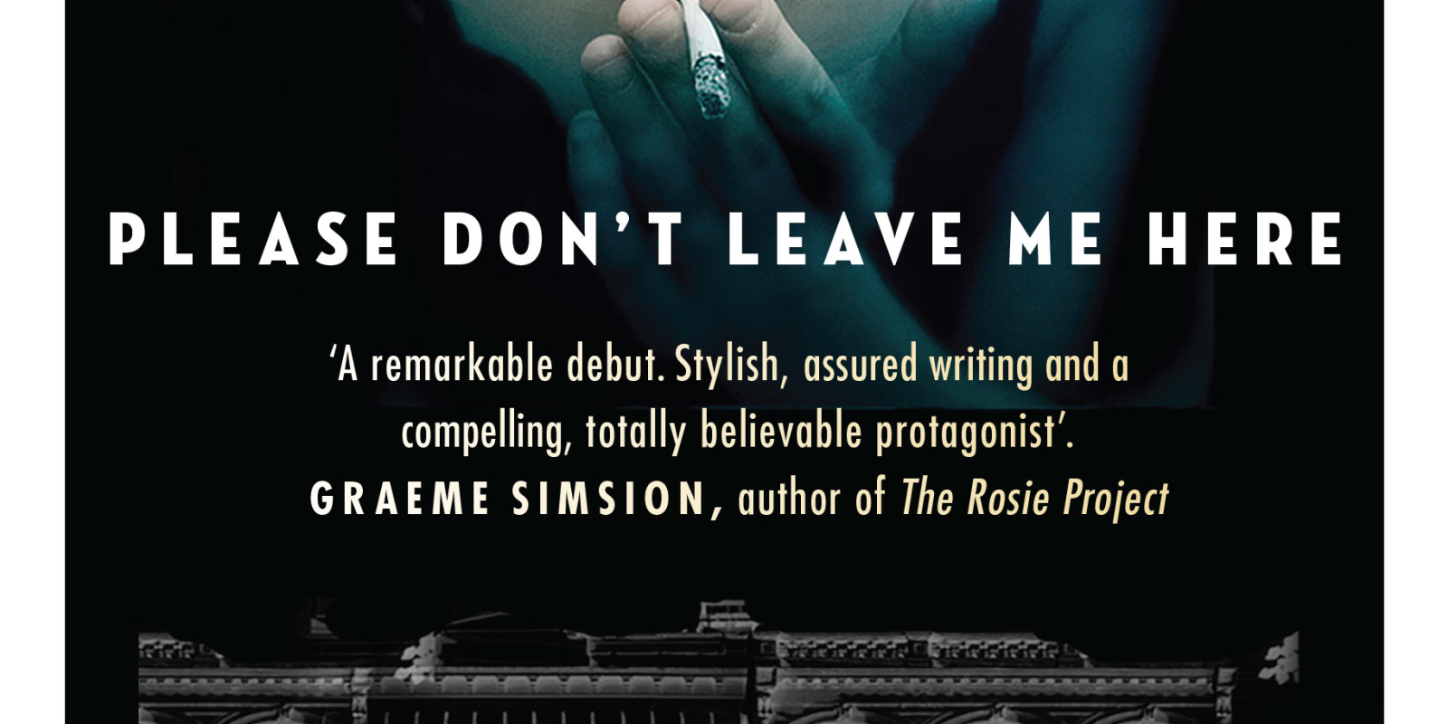 Please Dont Leave Me Here Book Extract Scribe Publications