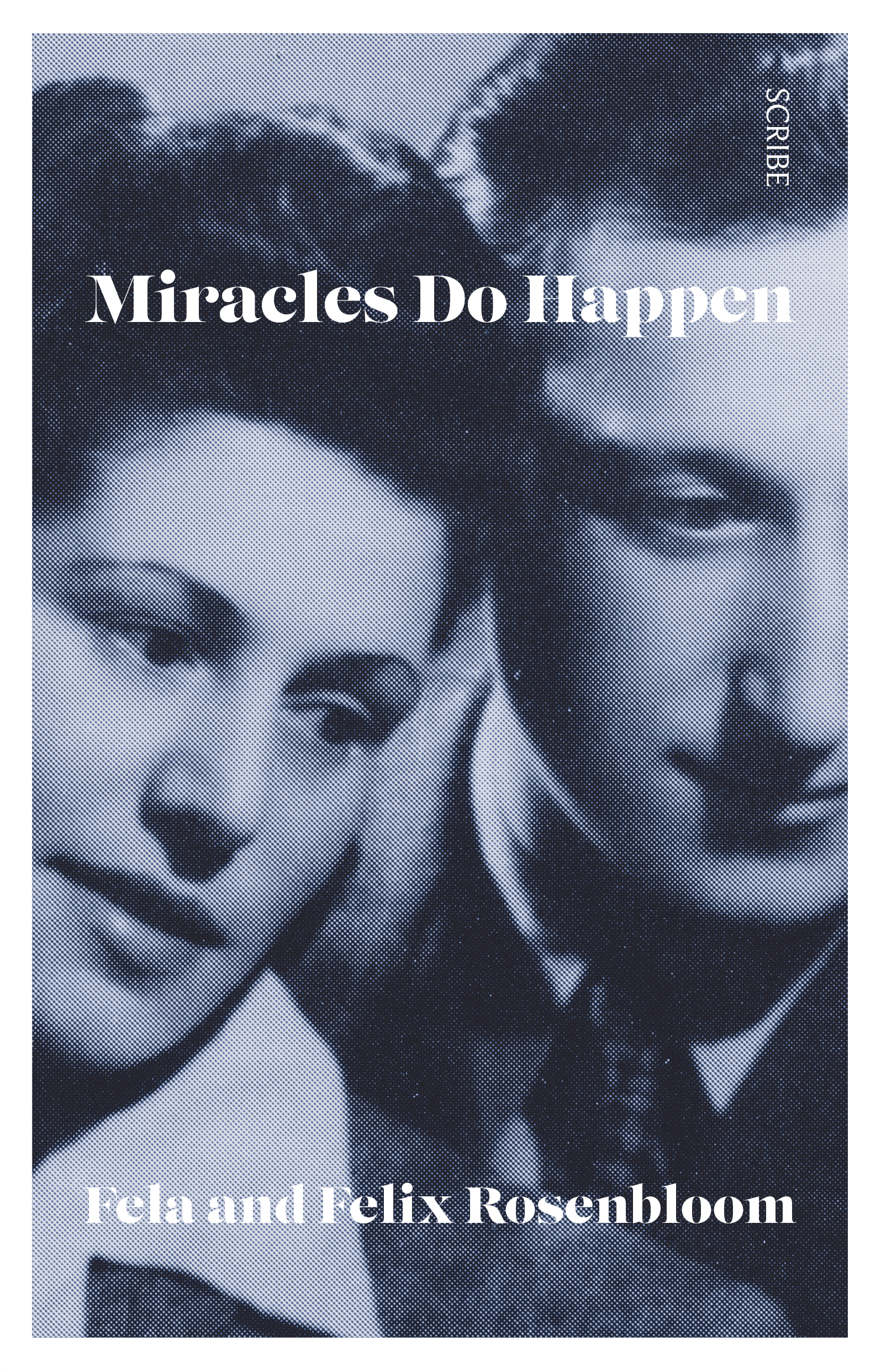 Miracles Do Happen | Book | Scribe Publications