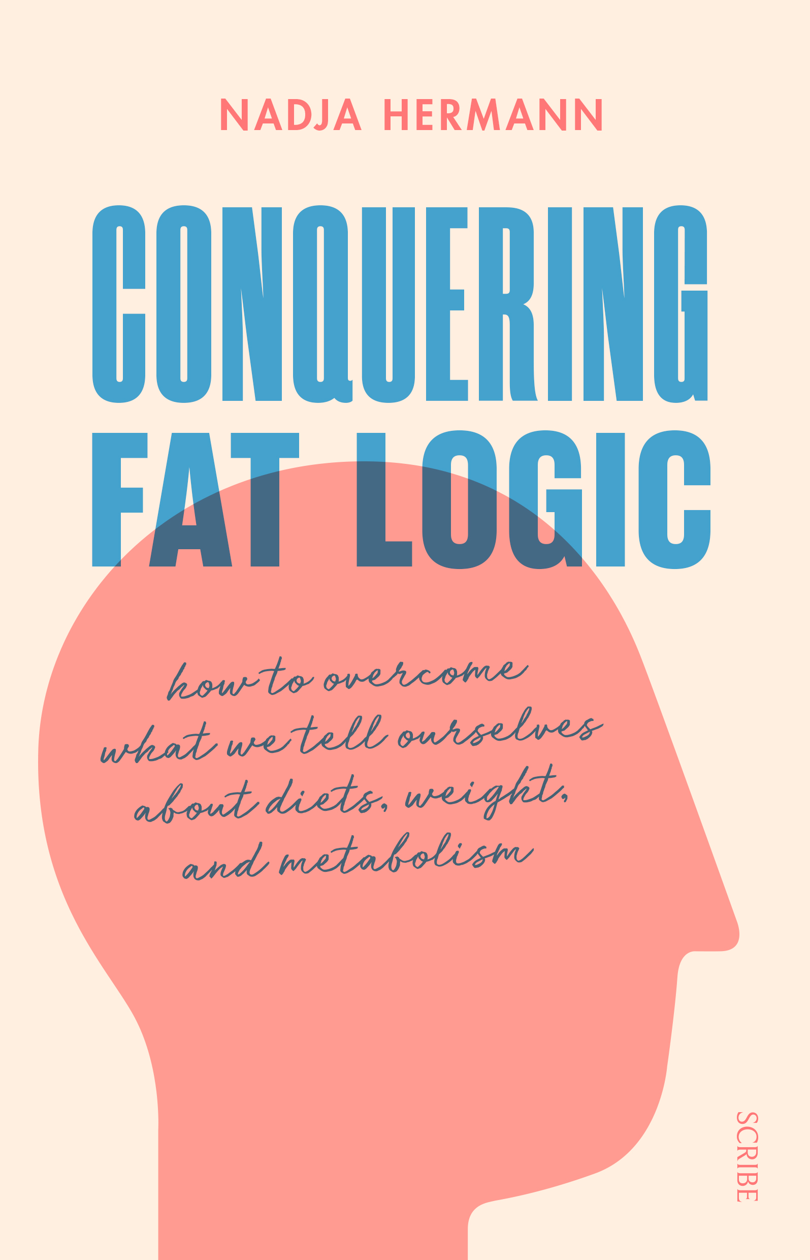 Conquering Fat Logic Book Scribe Publications Fat logic (sometimes written as fatlogic) is a term used online to describe notions often used by overweight individuals to justify certain lifestyle choices. conquering fat logic book scribe