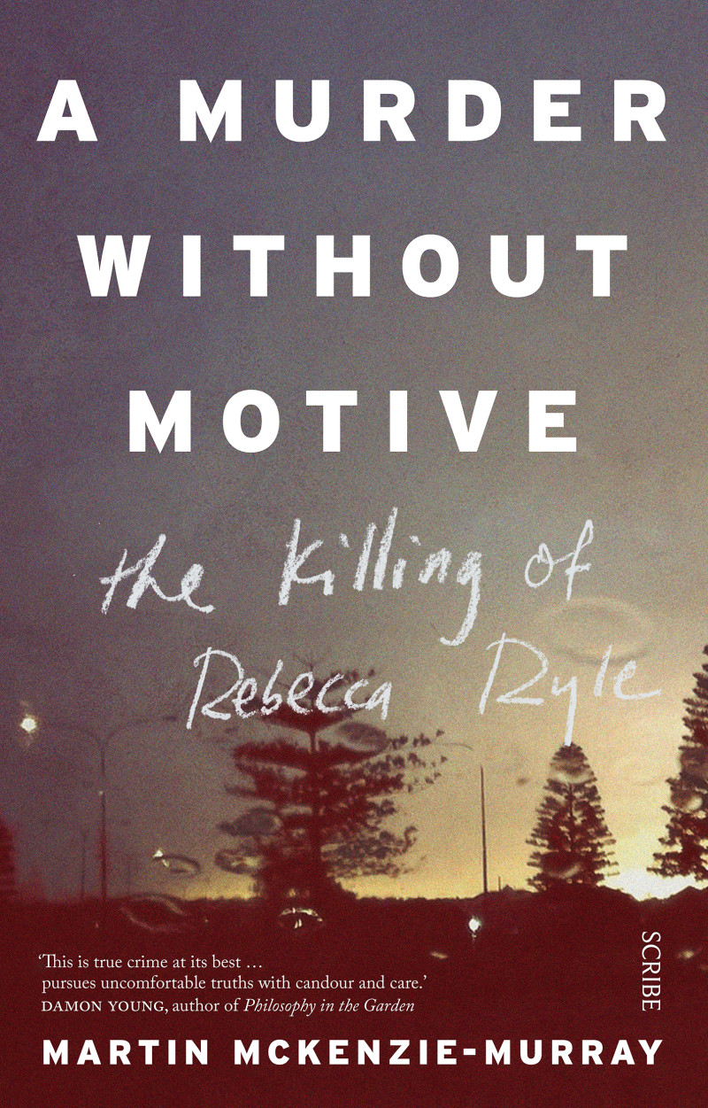 A Murder Without Motive   Book   Scribe Publications