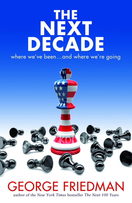 The Next 100 Years George Friedman Pdf