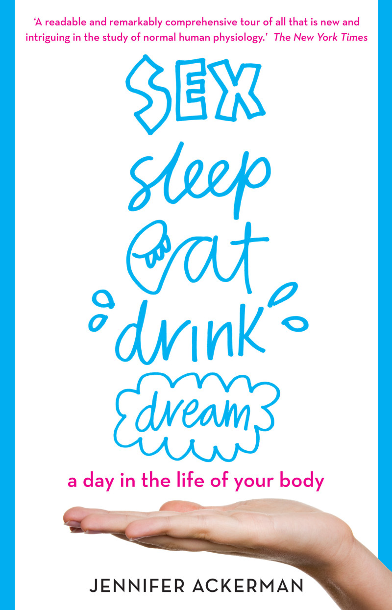 Sex sleep eat drink dream book