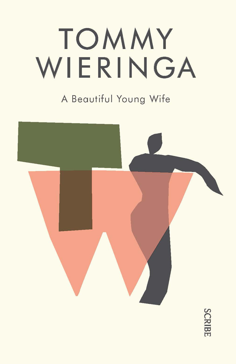 A Beautiful Young Wife | Book | Scribe Publications