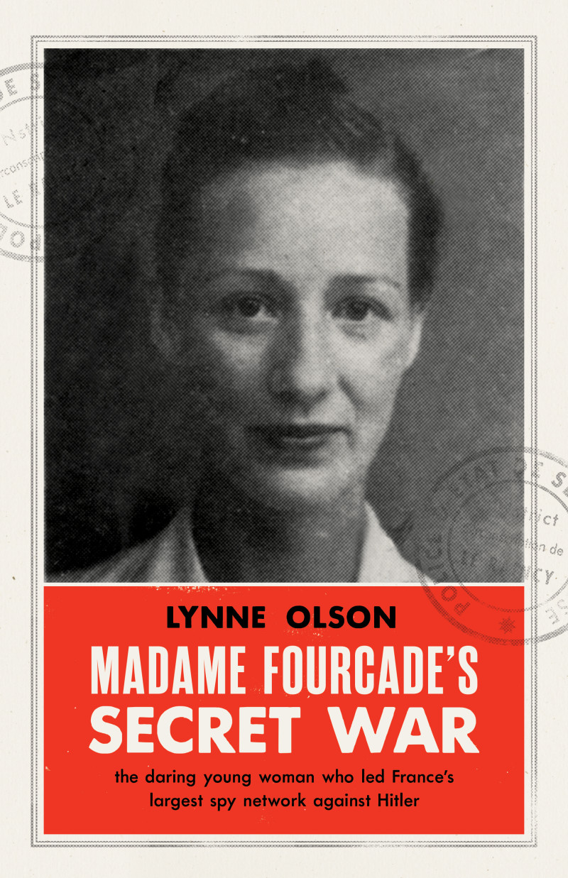 Cover Madame Fourcade's Secret War by Lynne Olson
