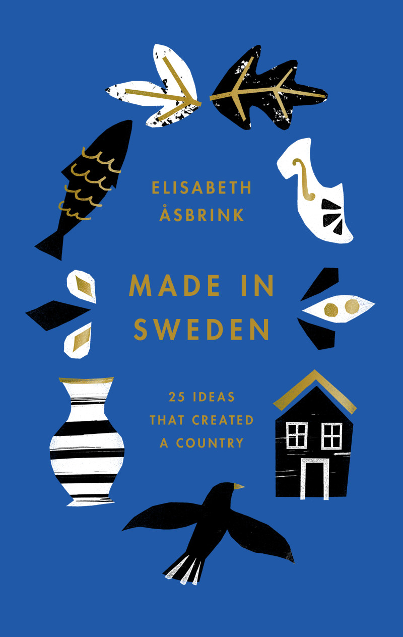 Made in Sweden by Elisabeth Åsbrink