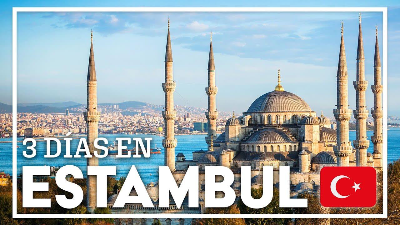 3 días en Estambul