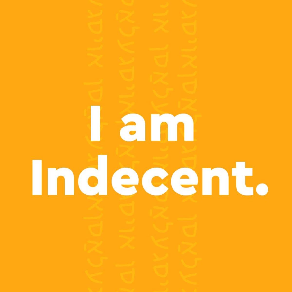 Image representing I am Indecent