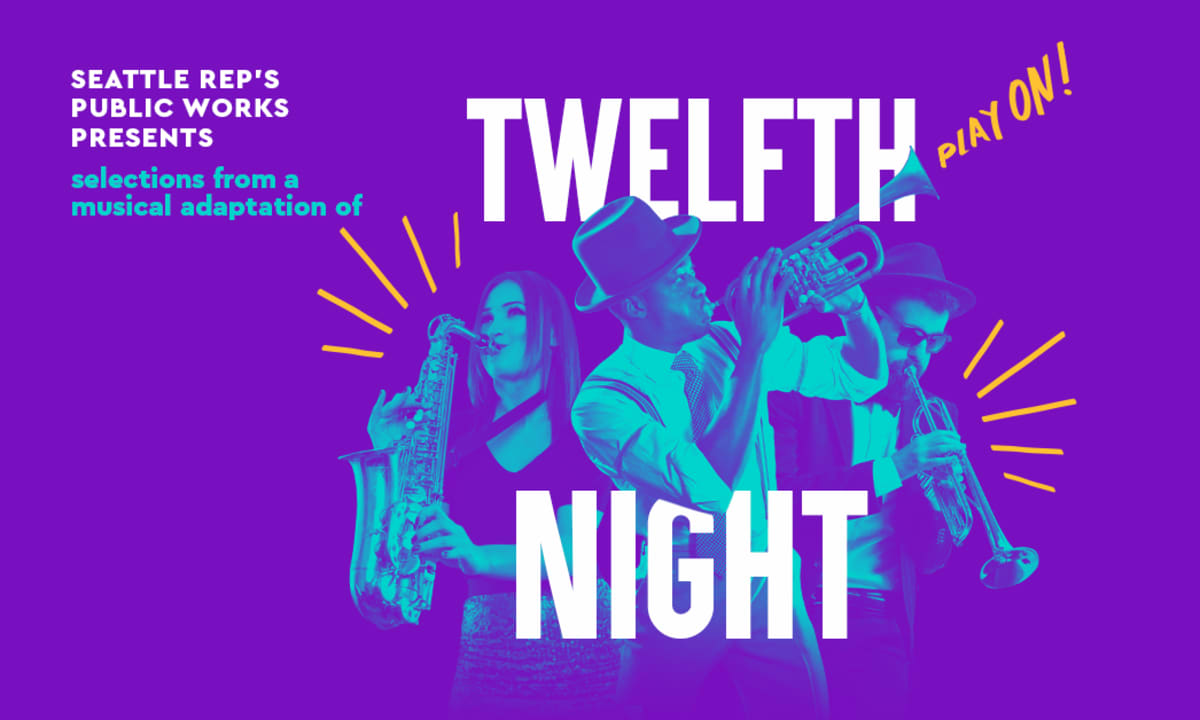 Image representing Seattle Rep's Public Works Announces A Virtual Presentation of Selections from a Musical Adaptation of Shakespeare's TWELFTH NIGHT