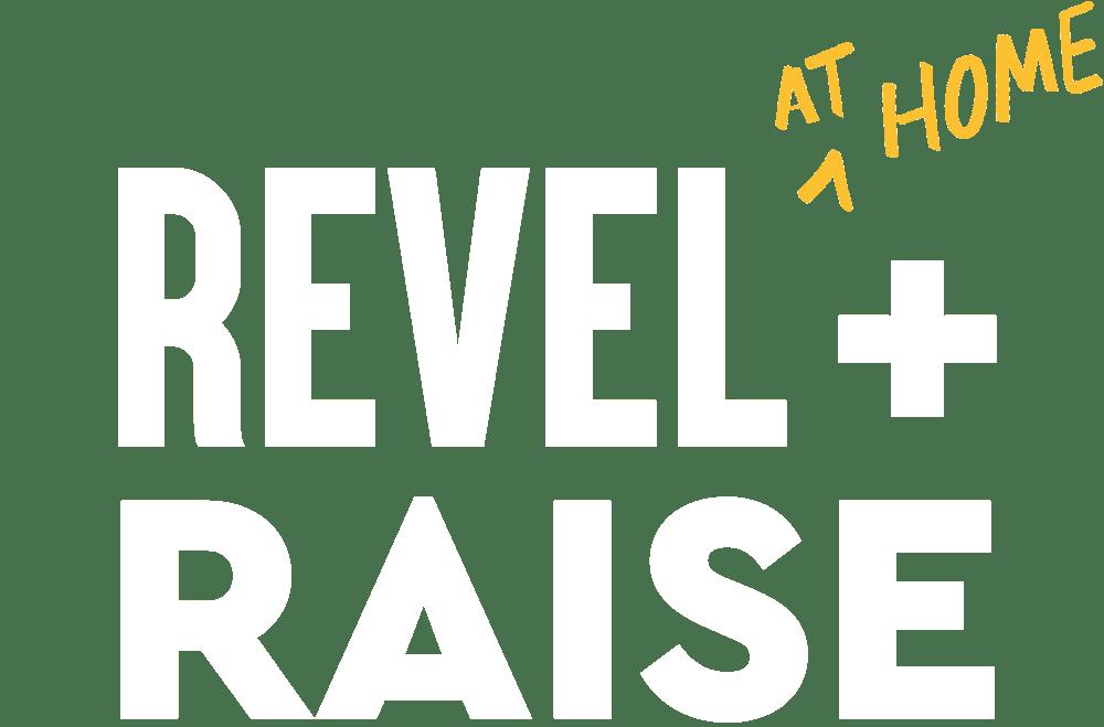 Revel + Raise