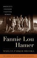 fannie lou hamer americas freedom fighting woman s0uc2l