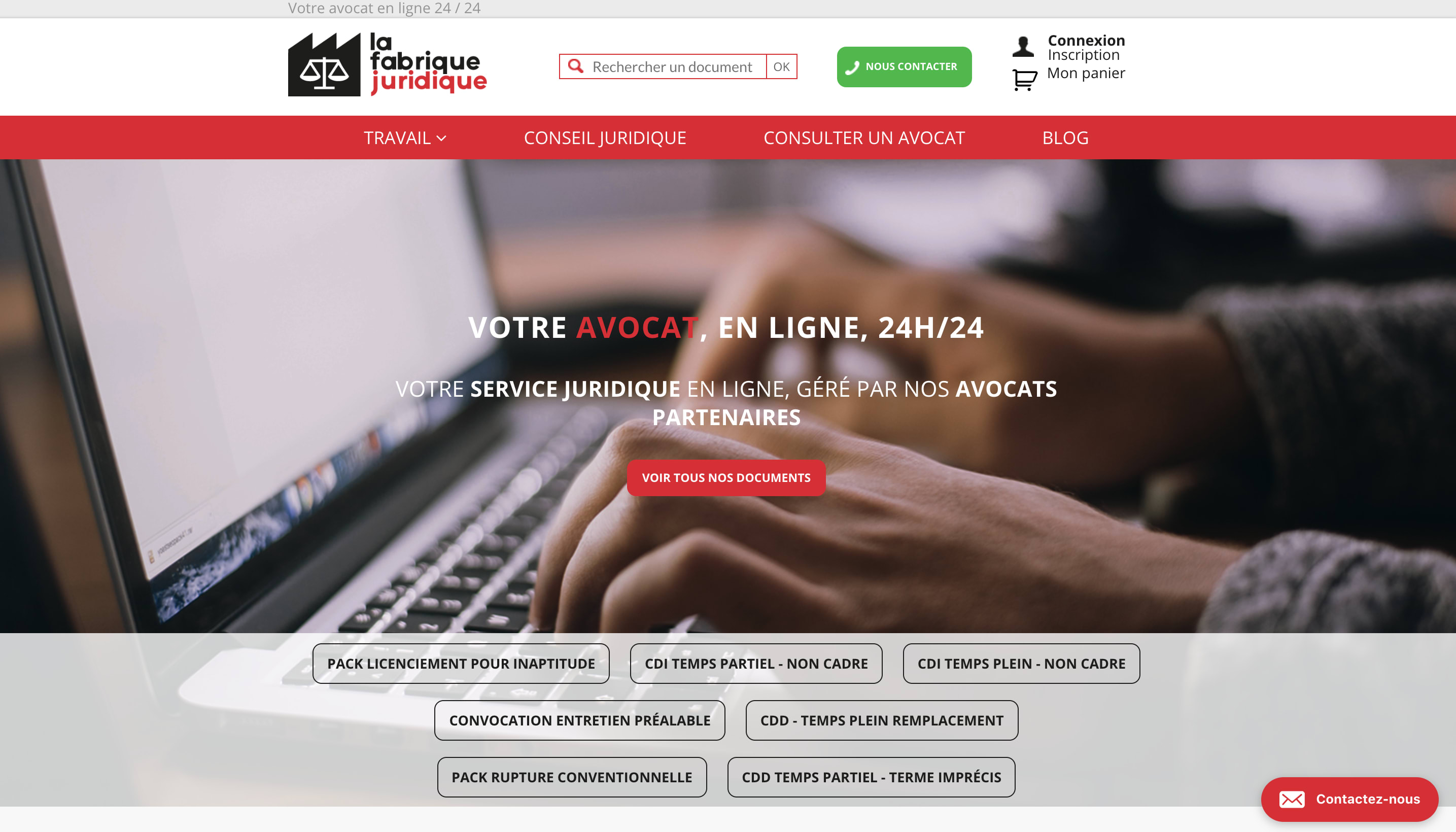 With the Legal Factory, have your acts relating to Social Law, Labor Law, Commercial Law and Intellectual Property drafted by a specialist lawyer, online and in less than 72 hours. La Fabrique Juridique is your future lawyer, specialist in labor law, online, 24 hours a day! We offer you a list of more than 150 acts relating to labor law, all written to measure and at the request of our specialist lawyers. But also, the possibility of asking your Legal questions to our lawyers and followed to follow Legal of your company via online consultations. How it works? Log on to lafabriquejuridique.fr, find the act you don't need, fill out a questionnaire and our lawyers will take over! Less than 72 hours later, it's in your mailbox. What if your lawyer needs more information? He contacts you directly! With the Legal Factory, focus on your core business while saving money! Join us!