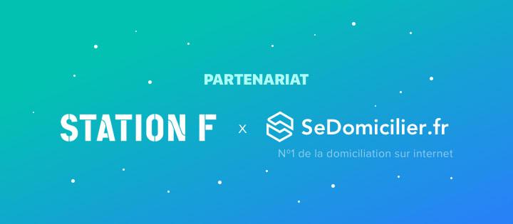 Station F et SeDomicilier : partenaires sur la domiciliation des startups