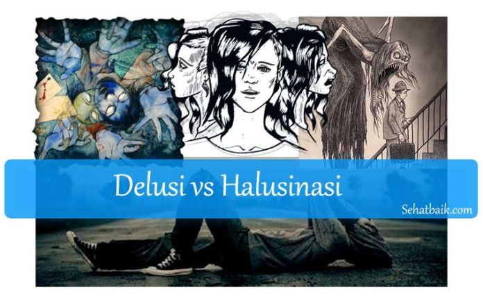 Delusi vs Halusinasi