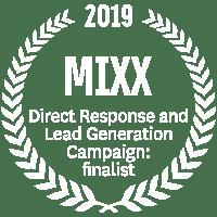 MIXX 2019 Direct response: finalist