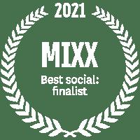 MIXX 2021 Best social: finalist