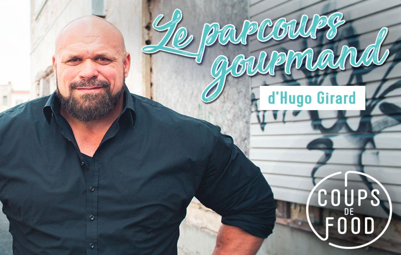 Le parcours gourmand d'Hugo Girard