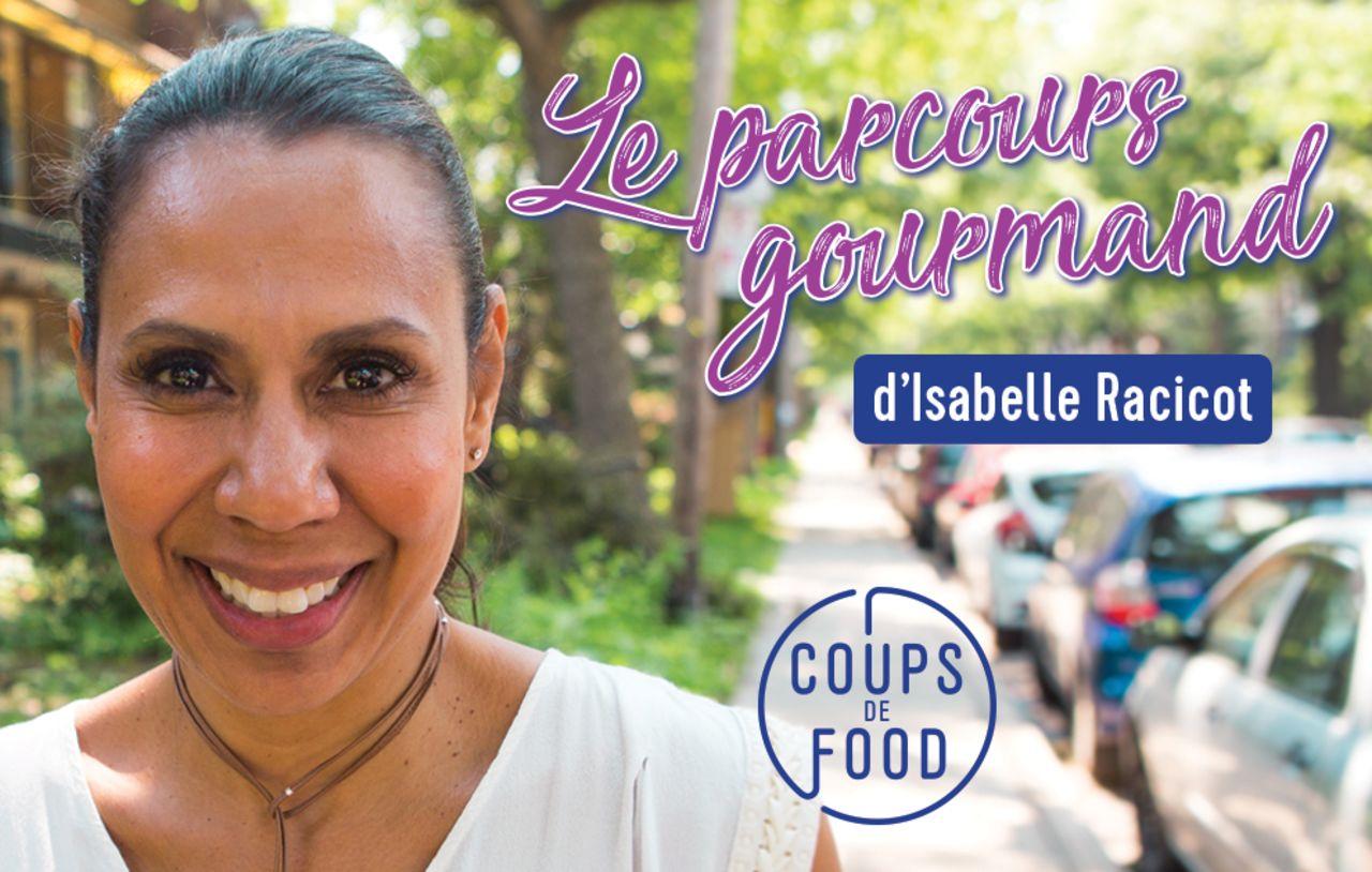 Le parcours gourmand d'Isabelle Racicot
