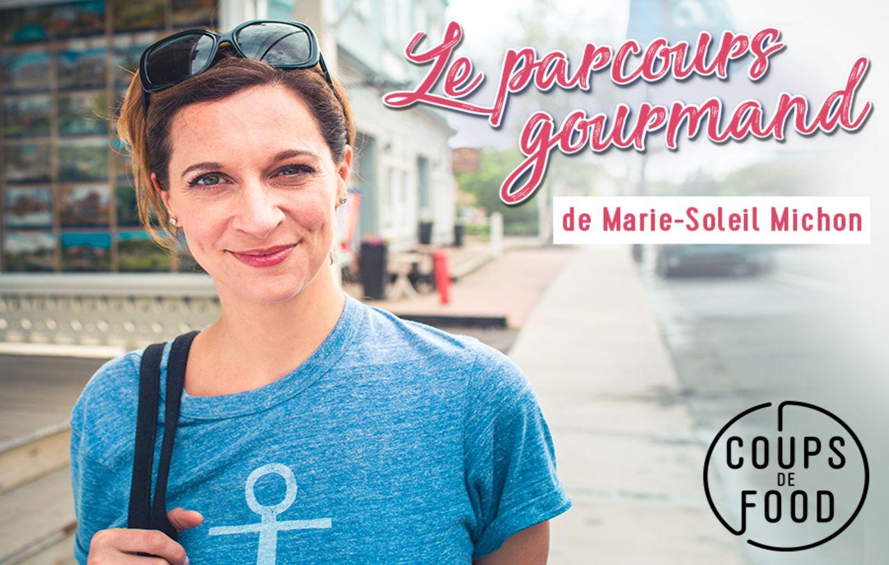 Parcours gourmand de Marie-Soleil Michon