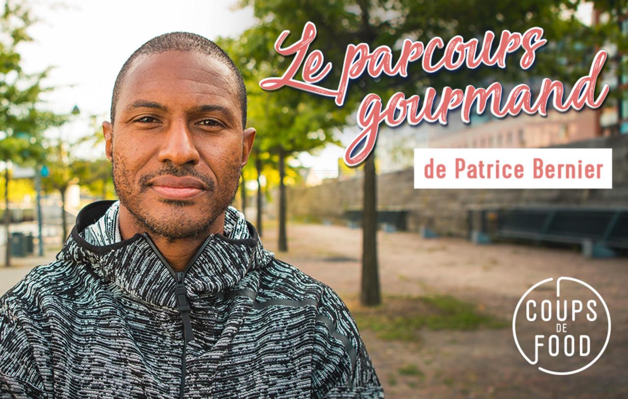 Le parcours gourmand de Patrice Bernier