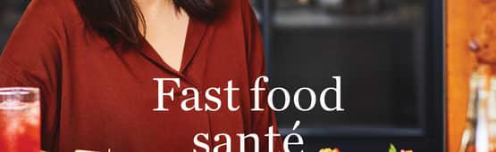Découvrir le livre Fast food santé