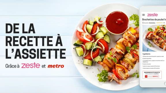 Passez de la recette à l'assiette grâce à Zeste et Metro!