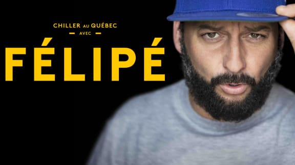 Chiller au Québec avec Félipé