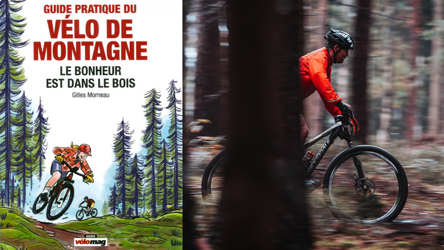 Livre : un guide pour les pratiquants (et les néophytes) de vélo de montagne